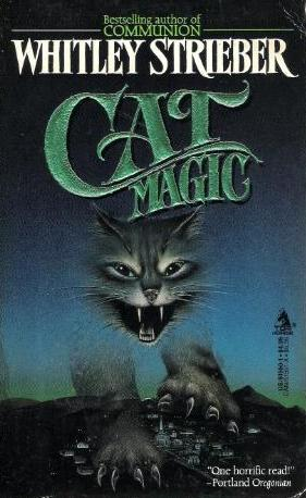 Catmagic By Whitley Strieber