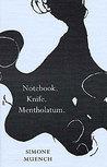 Notebook. Knife. Mentholatum.