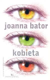 Ebook Kobieta by Joanna Bator DOC!