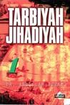 Tarbiyah Jihadiyah (Book 1)