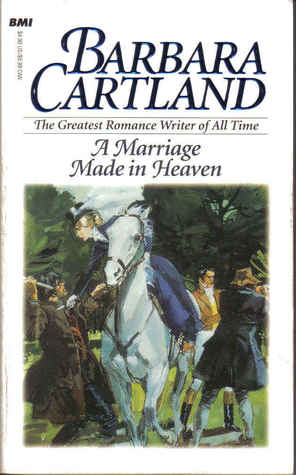 A Marriage Made in Heaven by Barbara Cartland
