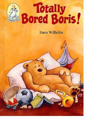 Totally Bored Boris! (A Merritales Book)