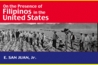 On the Presence of Filipinos in the United States