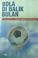 Bola di Balik Bulan by Sindhunata