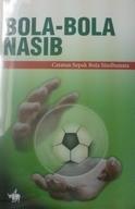 Bola-Bola Nasib by Sindhunata