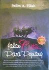 Jalan Cinta Para Pejuang by Salim Akhukum Fillah