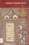 Babad Tanah Jawi: Mitologi, Legenda, Folklor, dan Kisah Raja-Raja Jawa I-VI (6 Volumes)