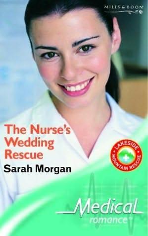 The Nurse's Wedding Rescue (Lakeside Mountain Rescue Series, #2)