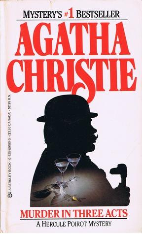 Murder in Three Acts by Agatha Christie