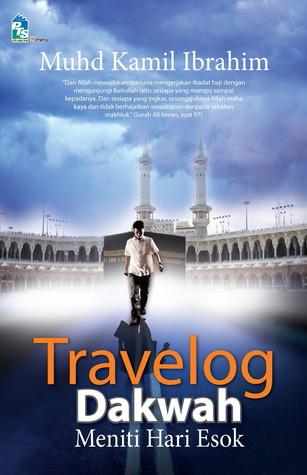 Travelog Dakwah by Muhd Kamil Ibrahim