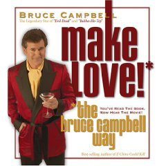 Make Love the Bruce Campbell Way (Audiobook)