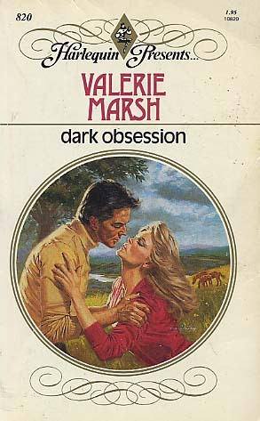 Dark Obsession (Harlequin Presents, No 820)