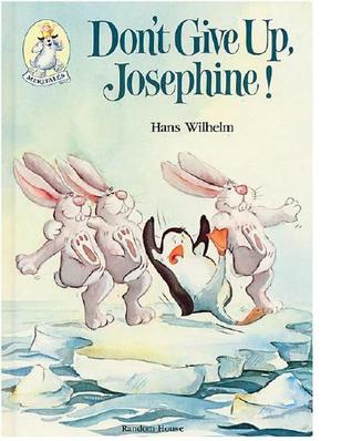 Don't Give Up, Josephine!