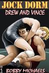 Drew and Vince (Jock Dorm #2)