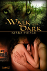 A Walk After Dark (A Walk #2)