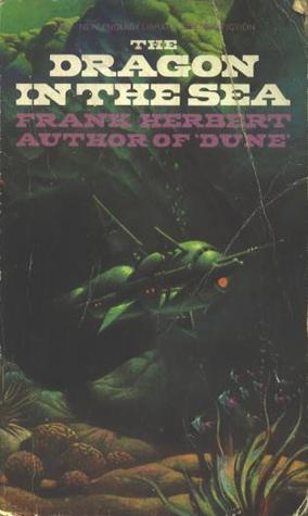 Ebook Dragon In The Sea by Frank Herbert TXT!