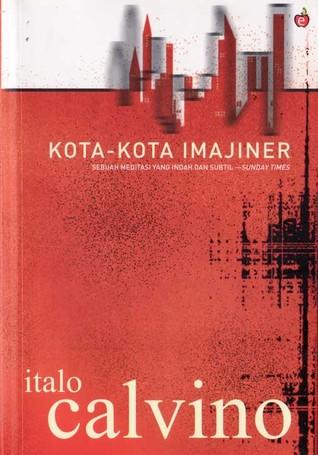 Kota-kota Imajiner by Italo Calvino
