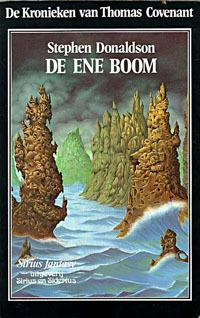 De ene boom (De kronieken van Thomas Covenant, tweede serie, #2)