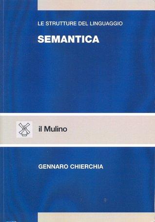 Semantica by Gennaro Chierchia