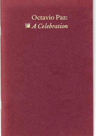 Octavio Paz: A Celebration