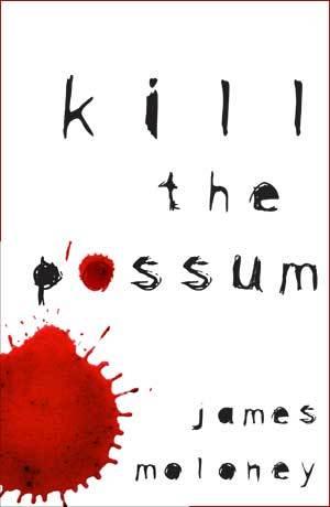 Kill the Possum