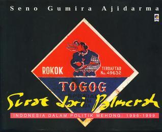 Surat dari Palmerah: Indonesia dalam Politik Mehong: 1996-1999
