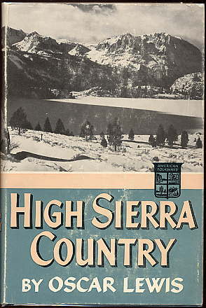 high sierra country by oscar lewis 3832161