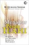 Menabur Pesan Illahi by M. Quraish Shihab
