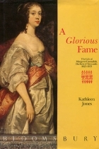 A Glorious Fame by Kathleen  Jones