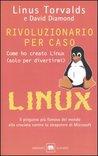 Rivoluzionario per caso: Come ho creato Linux (solo per divertirmi)