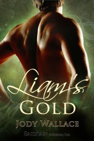 Liam's Gold by Jody Wallace