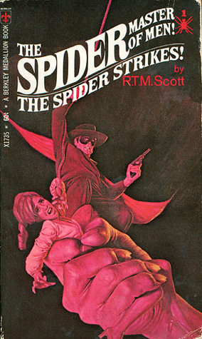The Spider Strikes! by R.T.M. Scott