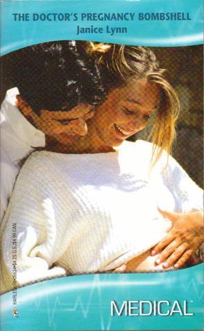 The Doctor's Pregnancy Bombshell (Harlequin Medical Romance, 334)