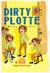Dirty Plotte # 3 (2nd Printing)