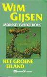 Het groene eiland by Wim Gijsen