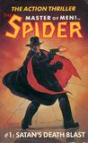 The Spider, Master of Men! #1: Satan's Death Blast
