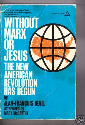 Without Marx or Jesus