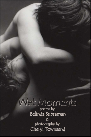 Wet Moments by Belinda Subraman