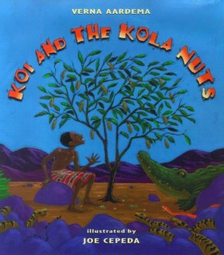 Koi and the Kola Nuts: A Tale from Liberia