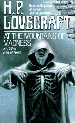 At the Mountains of Madness and Other Tales of Terror by H.P. Lovecraft