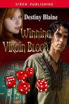 Winning Virgin Blood (Winning Virgin, #1)