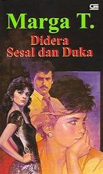 Didera Sesal dan Duka by Marga T.