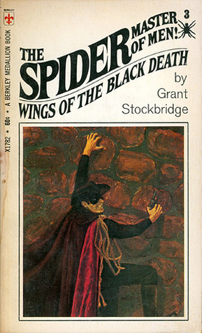 Wings of the Black Death (The Spider, Master of Men! #3)