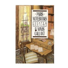 Paris Notebooks: Essays & Reviews