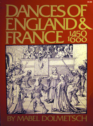 Dances Of England And France From 1450-1600