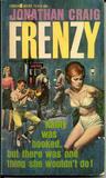 Frenzy (original title: Junkie)