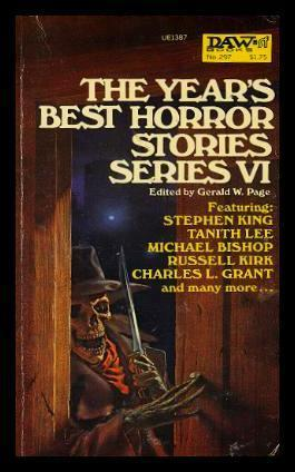 The Year's Best Horror Stories Series VI