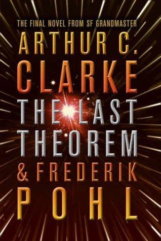 The Last Theorem by Arthur C. Clarke