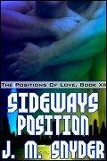 Sideways Position by J.M. Snyder