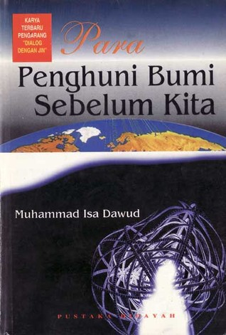 Para Penghuni Bumi Sebelum Kita by Muḥammad ʻIsá Dāwūd